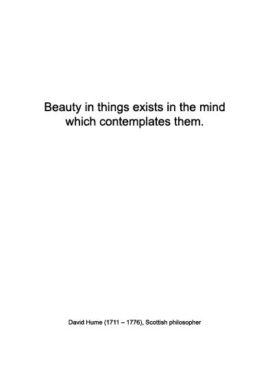 David Hume On Beauty Warmenhoven Venderbos Blog Famous Philosophy Quotes Philosophy Quotes David Hume