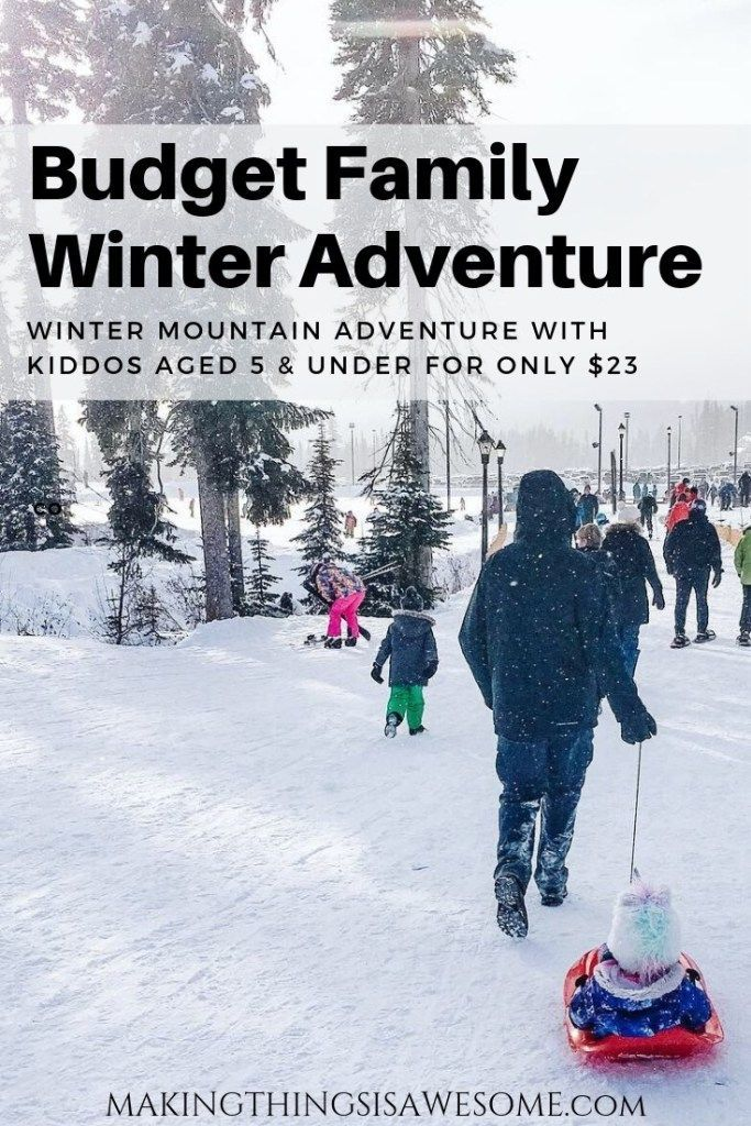 Photo of How to Enjoy a Winter Mountain Adventure with Children Aged 5 & Under for only $23! – Big White Ski Resort Adventure – Kelowna B.C. – Making Things is Awesome