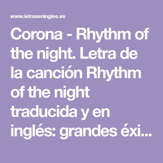 Corona Rhythm Of The Night Letra De La Canción Rhythm Of The Night Traduci Canciones En Ingles Traducidas Métodos Para Aprender Inglés Expresiones En Ingles