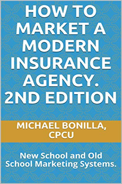 (2019) How to Market a Modern insurance Agency. 2nd