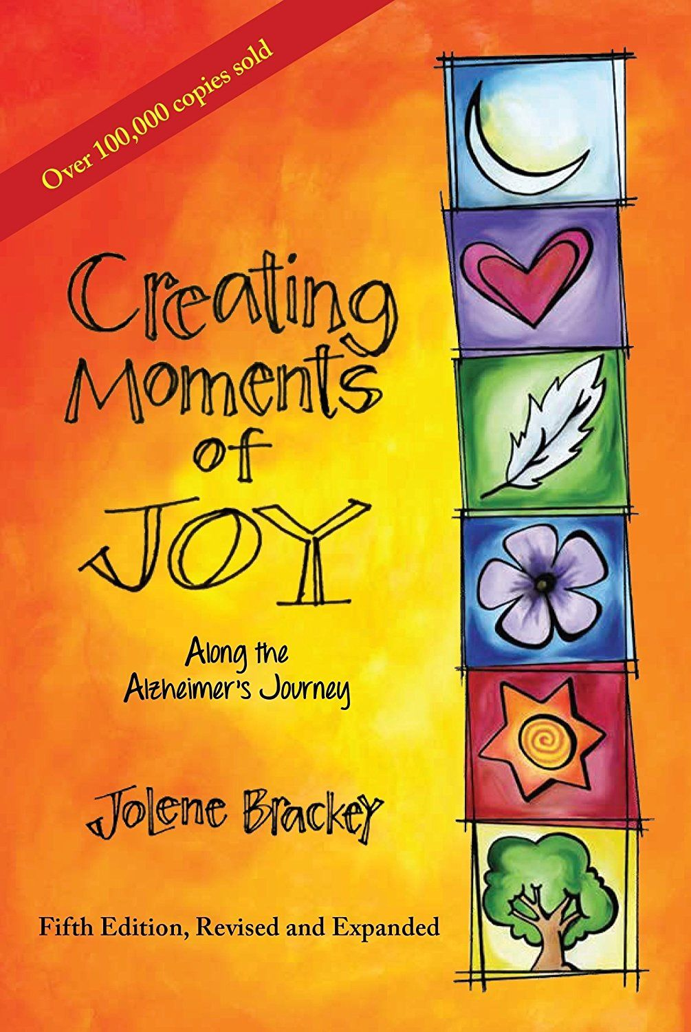 Creating moments of joy along the alzheimers journey a