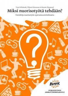 Kuvaus: Miksi nuorisotyötä tehdään? Tietokirja nuorisotyön opetussuunnitelmasta antaa perustaviin kysymyksiin perusteltuja vastauksia. Kirjassa esitetään näkemys nuorisotyöstä kasvatuksellisena prosessina. Se pohjautuu monivuotiseen kehitys- ja tutkimushankkeeseen, jossa tutkija ja työyhteisö ovat tehneet tiivistä yhteistyötä.