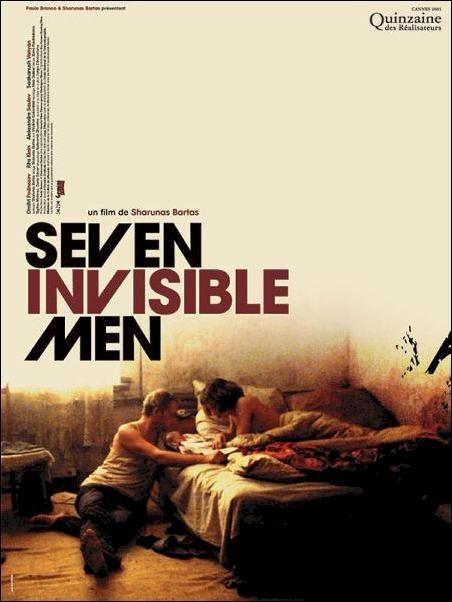 Seven invisible men (2005) - Šarūnas Bartas
