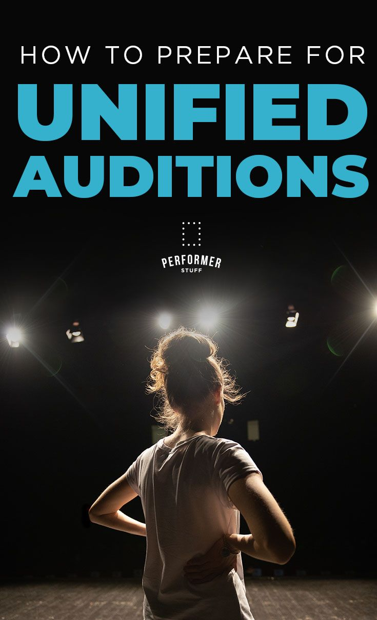 How to prepare for unified auditions in 2020 audition