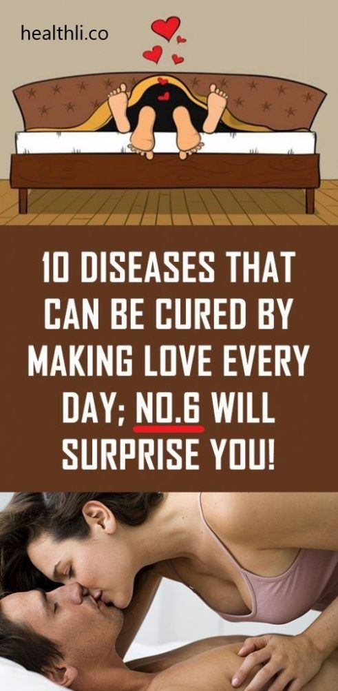 10 Diseases That Can Be Cured By Making Love Every Day, No