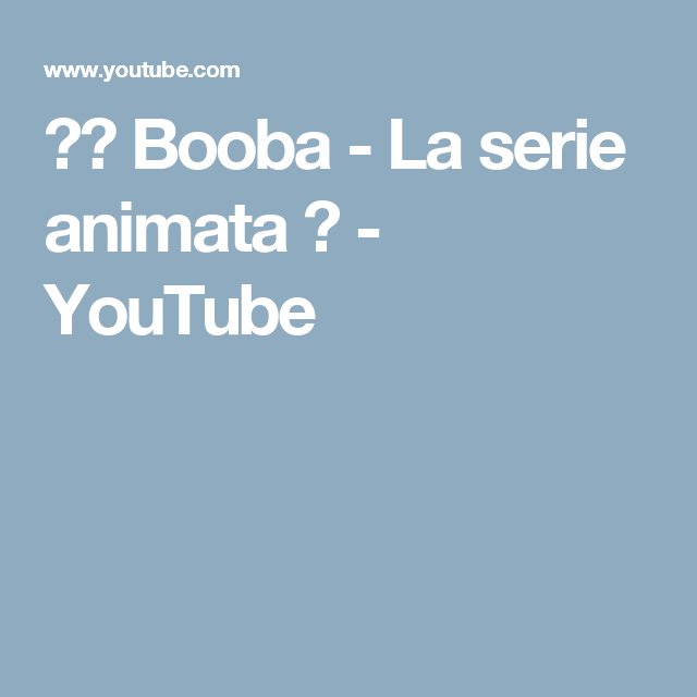 Booba La Serie Animata Youtube Cartoons Series Animated Cartoons Full Episodes