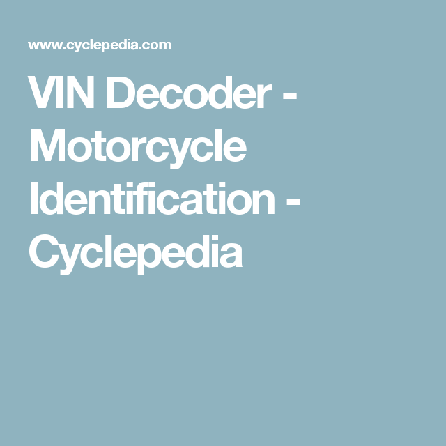 Free Motorcycle Identification Number Vin Decoder Lookup