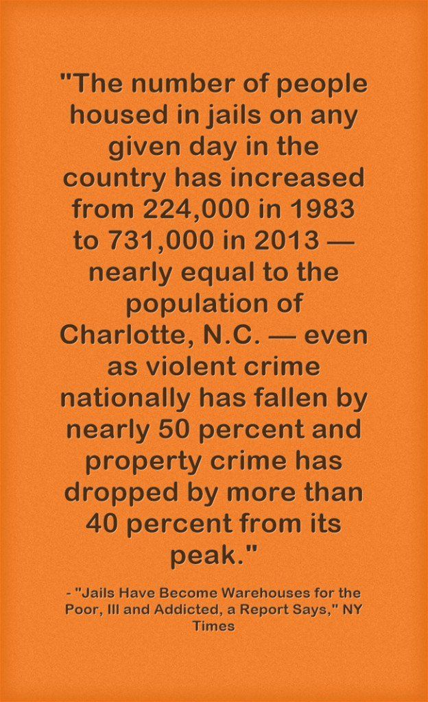 """Statistic Of The Day: """"Jails Have Become Warehouses for the Poor, Ill and Addicted, a Report Says"""""""