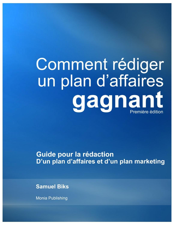 COMMENT REDIGER UN PLAN D'AFFAIRES GAGNANT Plan d