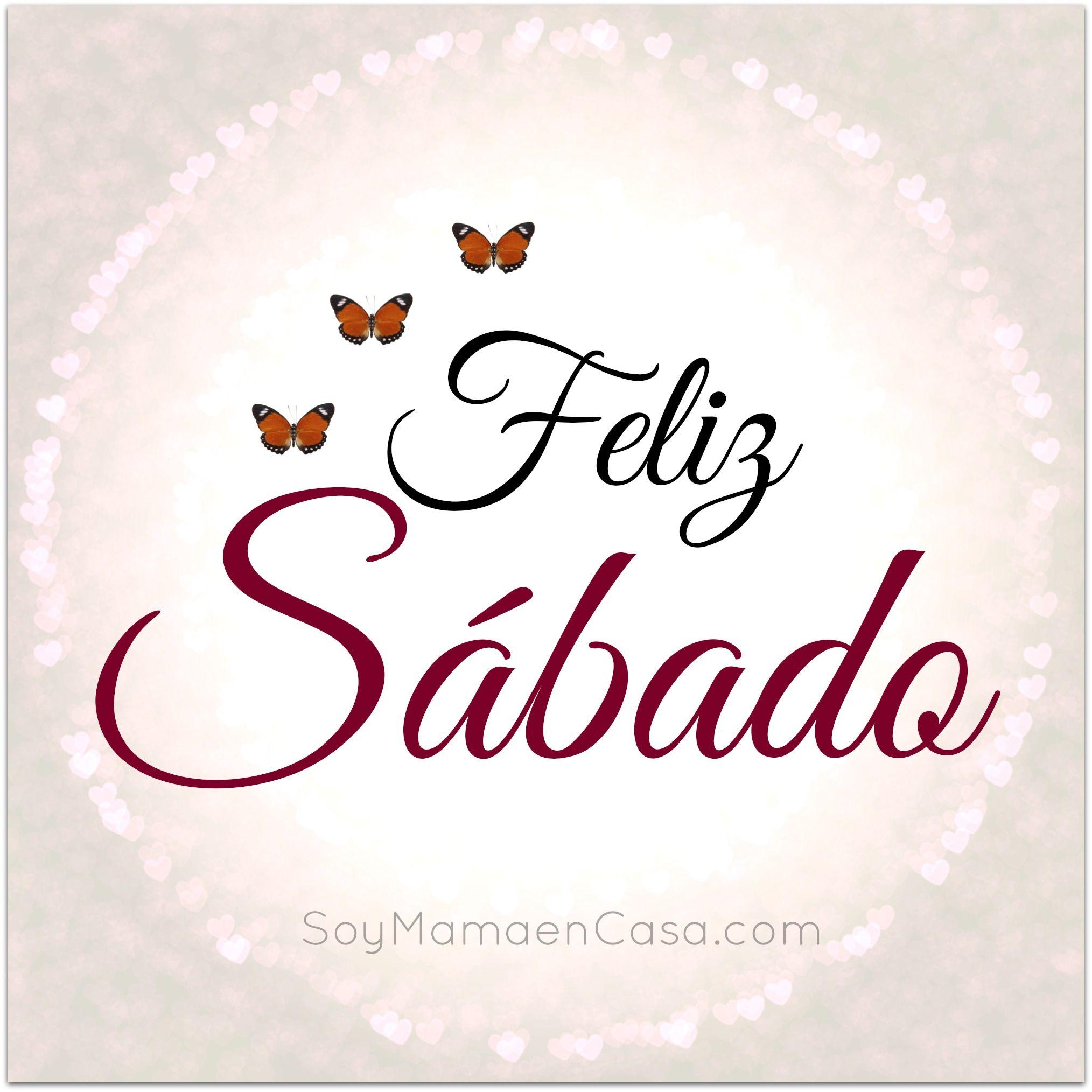 Preferência Feliz Sabado!!❤ | feliz sabado | Pinterest | Feliz sábado, Sábado  LA94