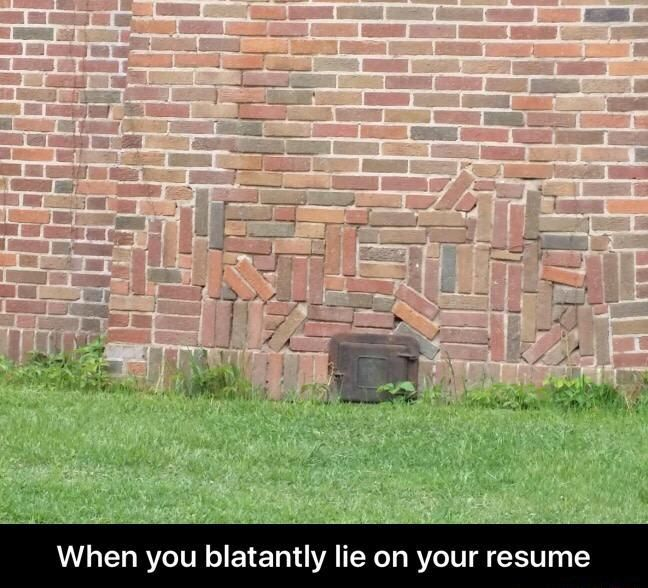 When You Blatantly Lie On Your Resume Really Funny Pictures You Had One Job Funny Pictures Tumblr