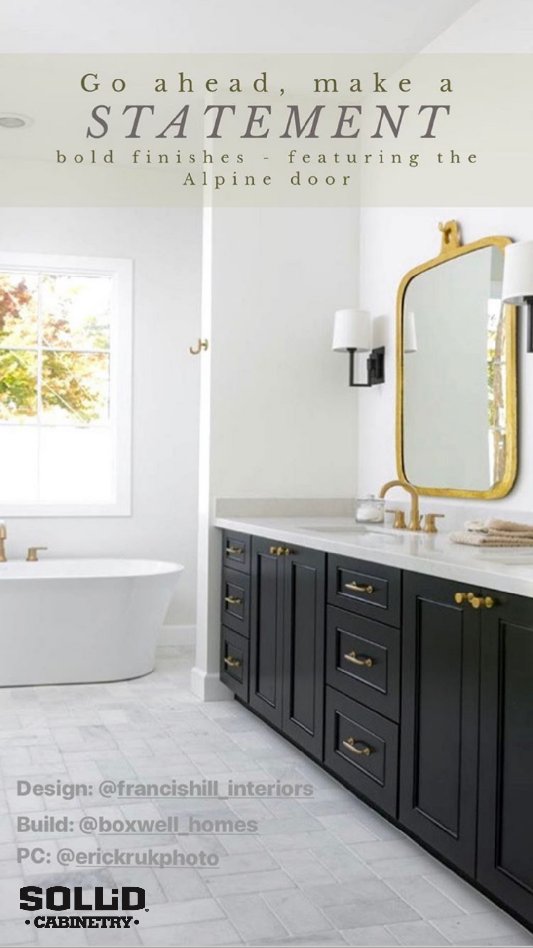 A Bathroom Vanity With Black Cabinets Gold Hardware And A Soaking Bathtub Featuring The Alpin Custom Bathroom Custom Bathroom Vanity Custom Kitchen Cabinets