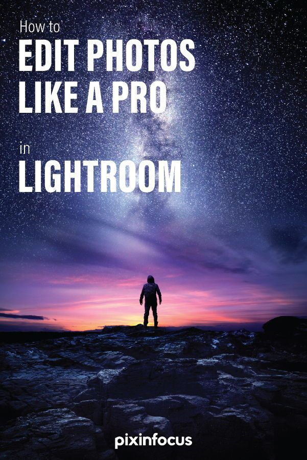How to Edit Photos Like a Pro in Lightroom | Lightroom ...