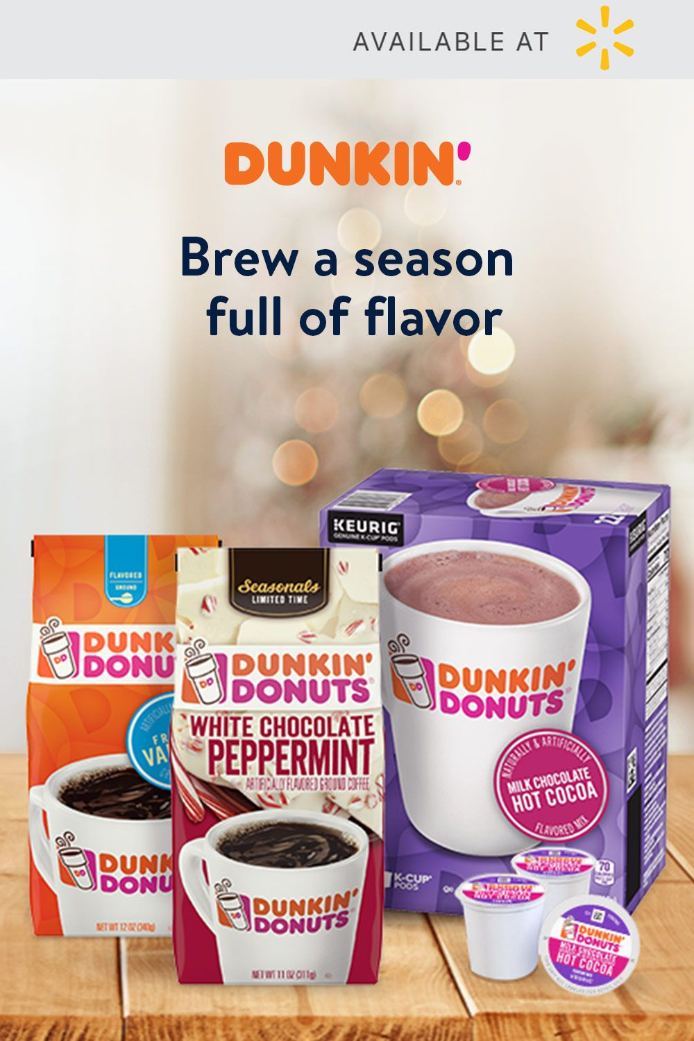 Sip holiday happiness with Dunkin'. Shop now & brew a