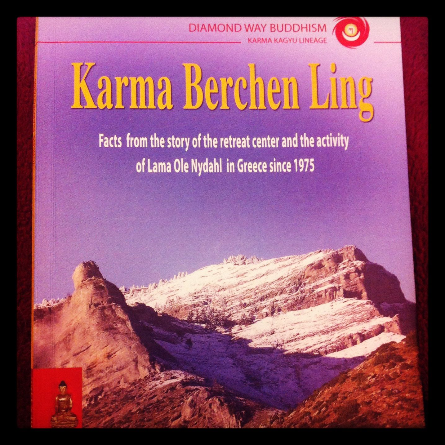 "Finished a very nice, little book about the history of Diamond Way Buddhism in Greece and the history of ""Karma Berchen Ling"", which is the retreat center in Greece. A impressive story with lot of obstacles they had to face in Greece, but in the end they prevailed."