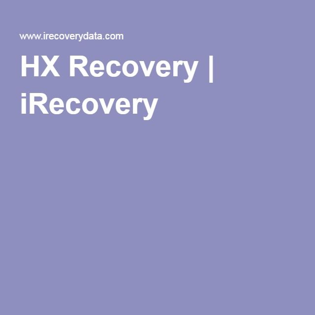 HX Recovery iRecovery Recupero dati, Recupero