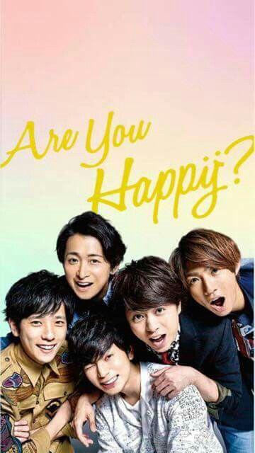 arashi 嵐 はっぴー 嵐 are you happy 嵐 arashi 嵐