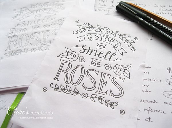 Stop and Smell the Roses - Hand Lettering Clareu0027s creations - resume with accents