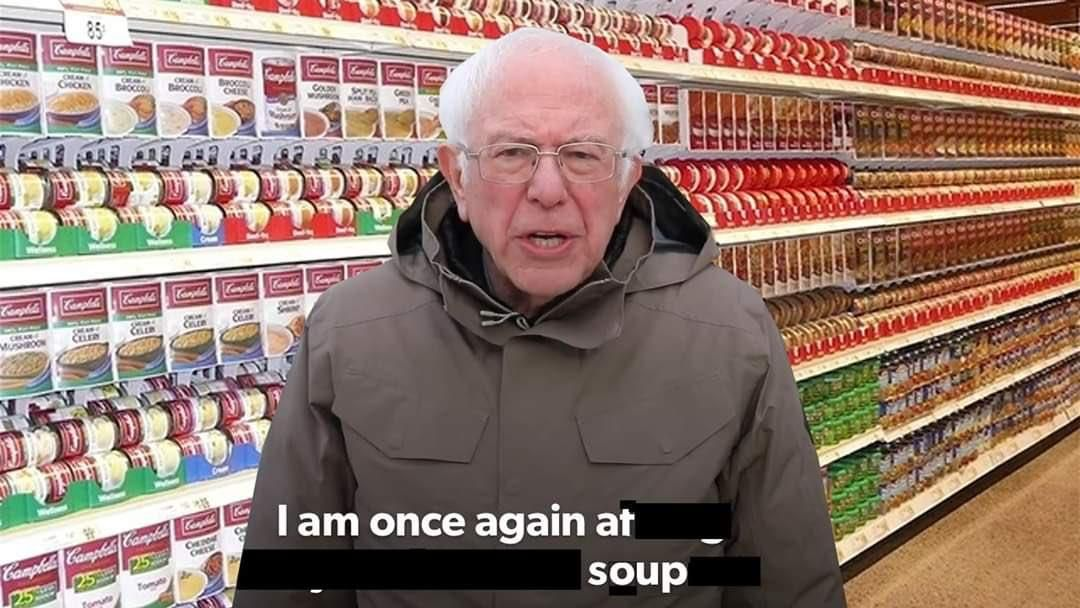 I Am Once Again At Soup I Am Once Again Asking For Your Financial Support Funny Memes Stupid Memes Haha Funny