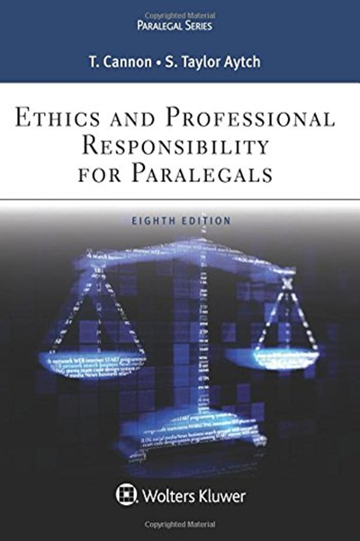 Ethics And Professional Responsibility For Paralegals Aspen Paralegal By Therese A Cannon Wolters Kluwer Ebook Law Books Paralegal