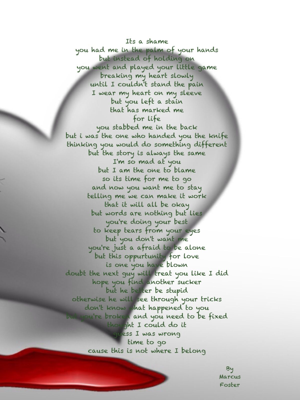 This poem was written by my cousin, I love your words keep