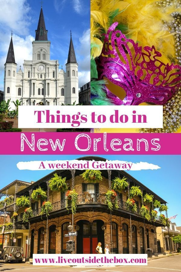 A Weekend Trip To New Orleans, The Big Easy Live Outside