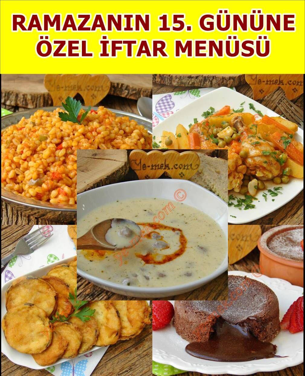 15 Gunun Ramazan Menusu Iftar Menuleri Kolay Yemek Tarifleri Iftar Yemek Tarifleri