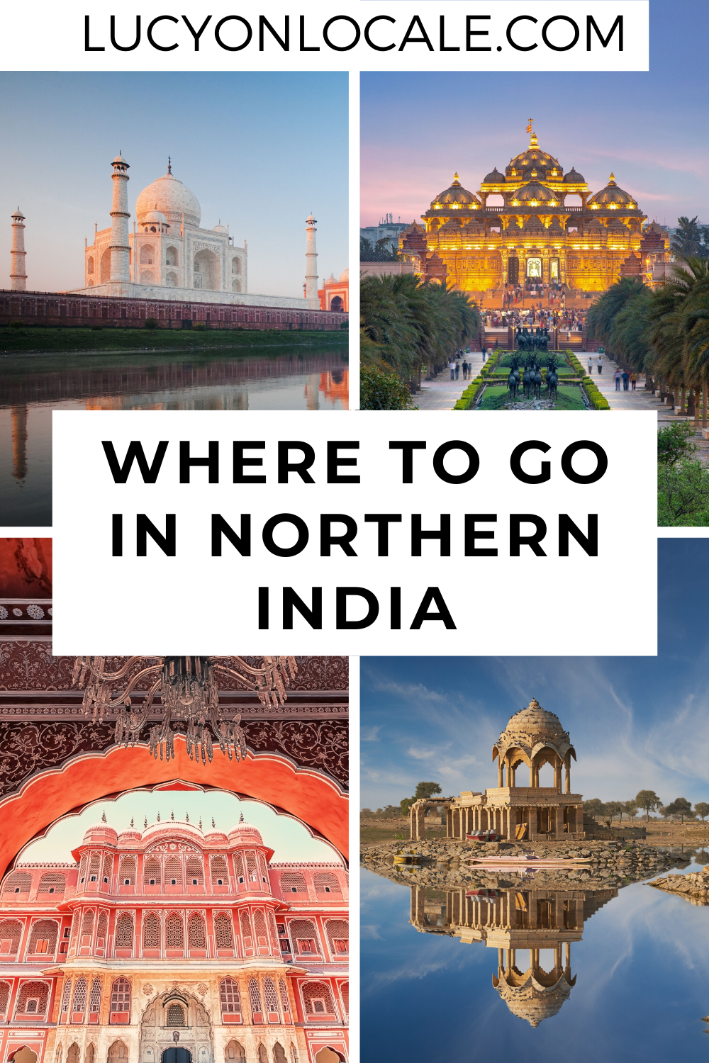 Where To Go In Northern India Travel Destinations Asia Asia Travel India Travel Guide