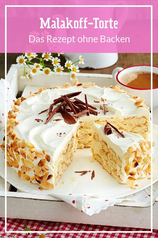 Malakoff Torte Rezept In 2020 Kuchen Ohne Backen Kuchen Und Torten Und Torte Ohne Backen