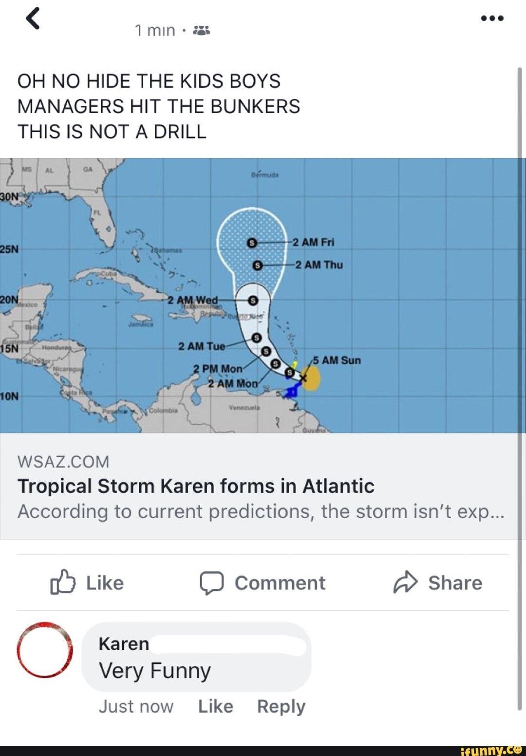 Oh No Hide The Kids Boys Managers Hit The Bunkers This Is Not A Drill Wsaz Com Tropical Storm Karen Forms In Atlantic According To Current Predictions The Stor Funny Weather Weather