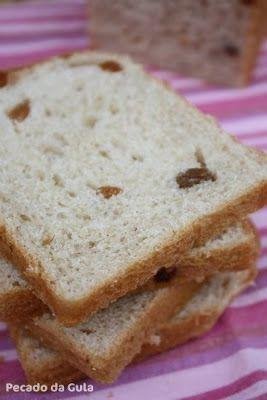PECADO DA GULA: Pão de Canela e Passas