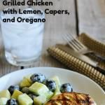 Grilled Chicken Recipe with Lemon, Capers, and ...