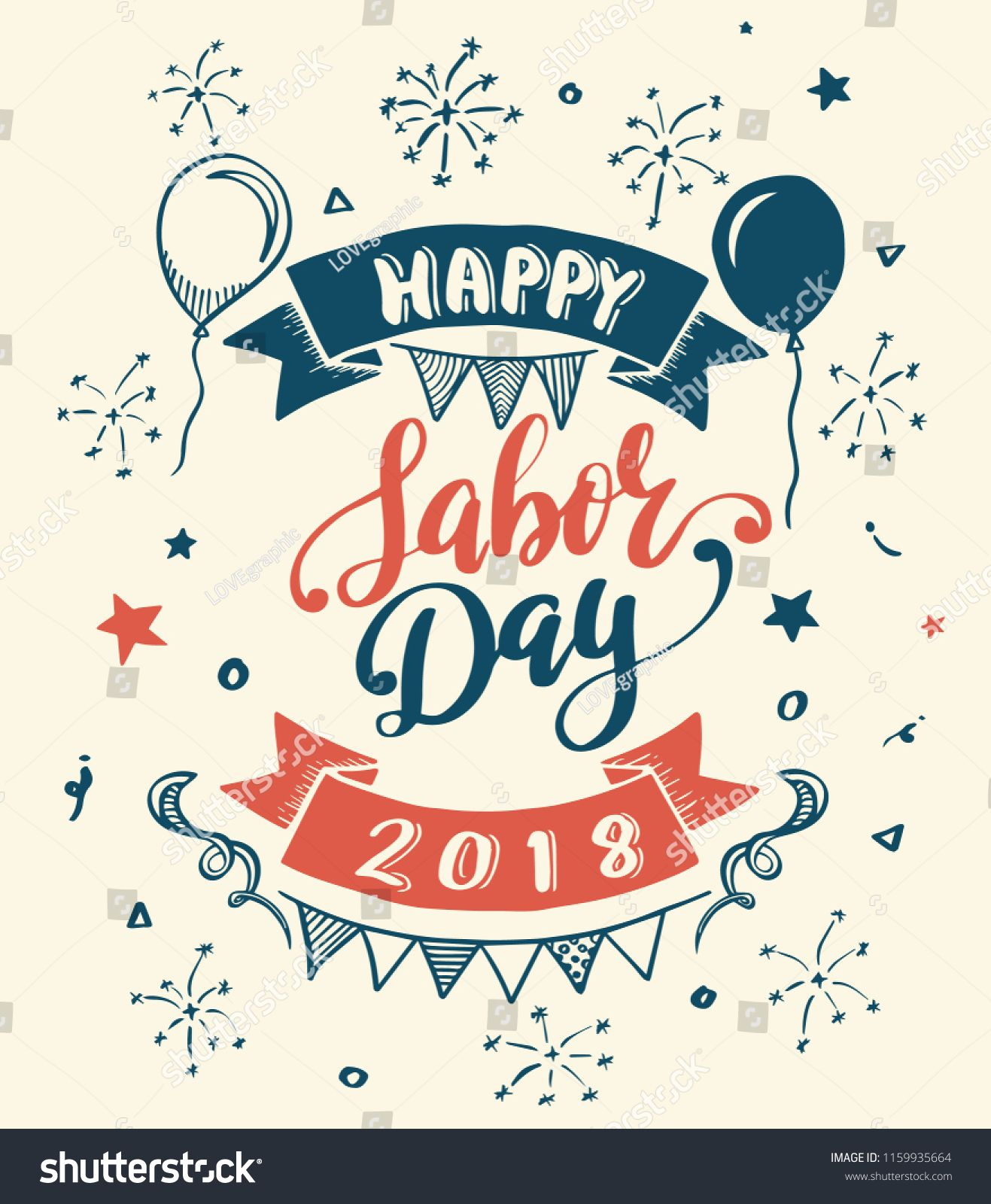 Happy Labor Day 2018 Lettering For Labour Day Greeting Card And Element On Promotion Poster Vector Illustration Lettering Labo Happy Labor Day Happy Lettering