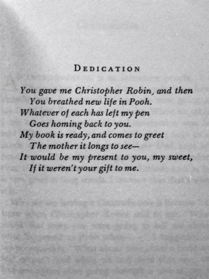 A A Milne Dedication To His Wife The House At Pooh Corner Love
