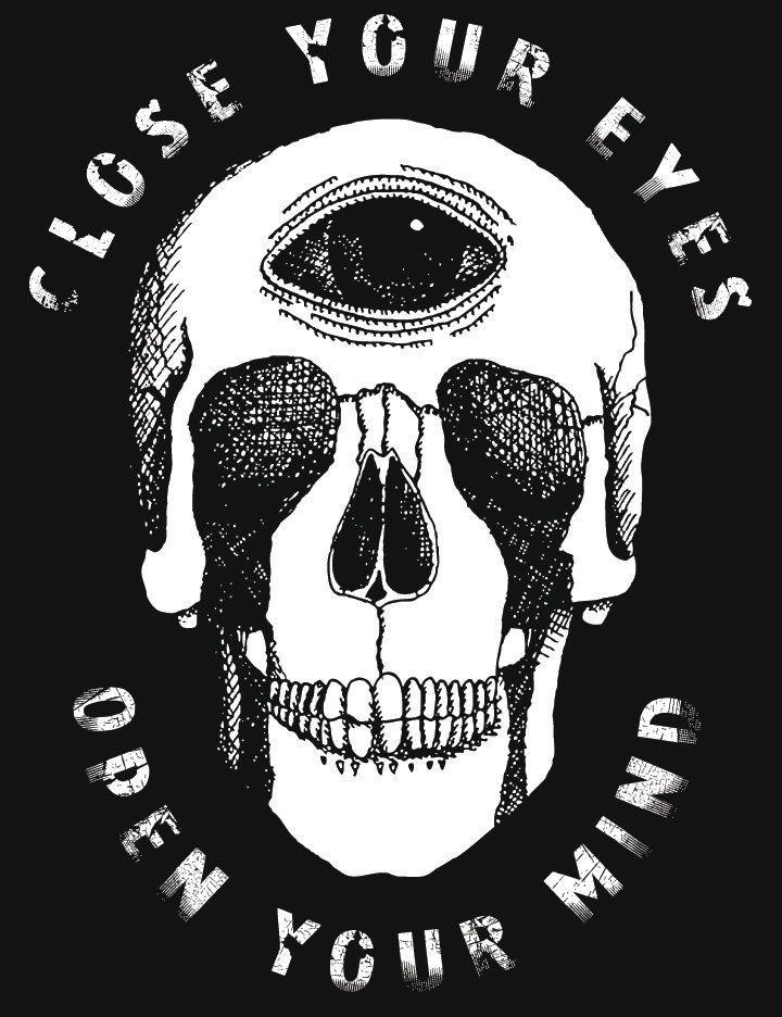 Cierra Los Ojos Abre Tu Mente Skull Art Psychedelic Art Art