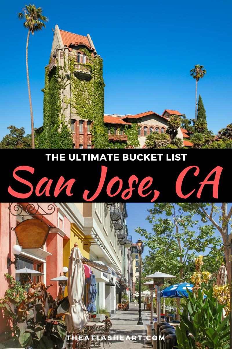 35 Things To Do In San Jose California In 2020 San Jose Travel San Jose California California Travel Road Trips