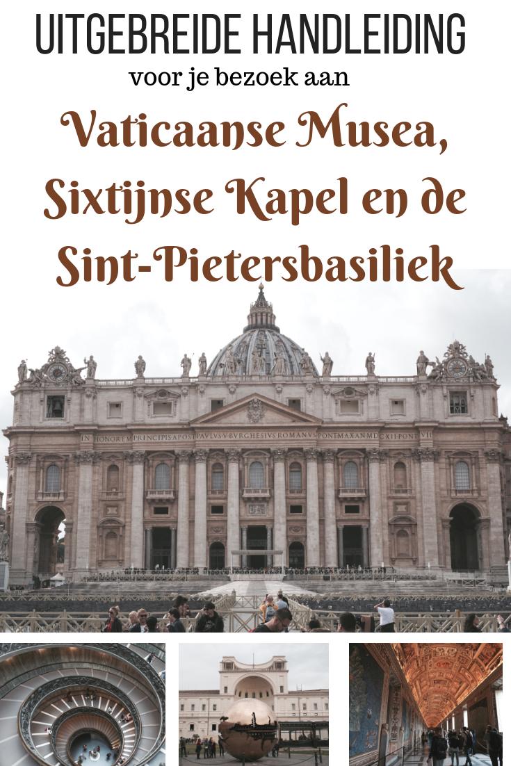 Een Uitgebreide Handleiding Met Tips Voor Je Bezoek Aan De Vaticaanse Musea Museums Sixtijnse Kapel En De Sint Pietersbasilik In Va Vaticaanstad Rome Italie