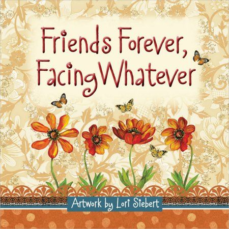 Friends Forever, Facing Whatever (Hardcover) - Walmart.com