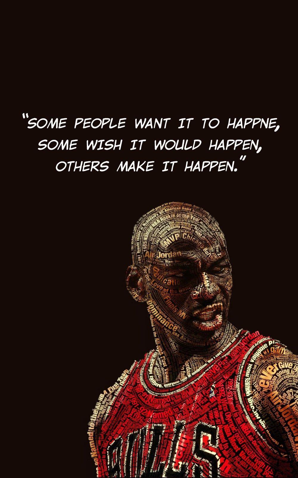 Michael Jordan Quote About Making It Happen Michael Jordan Quotes Jordan Quotes Michael Jordan Tattoo