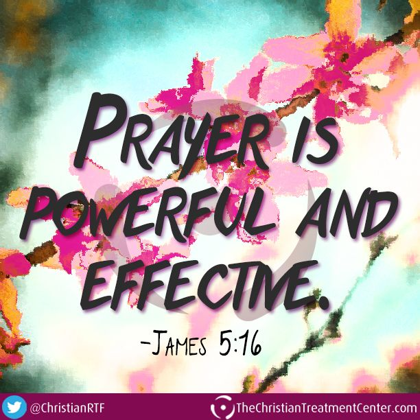 """""""Prayer Is Powerful And Effective."""" -James 5:16 #Scripture"""
