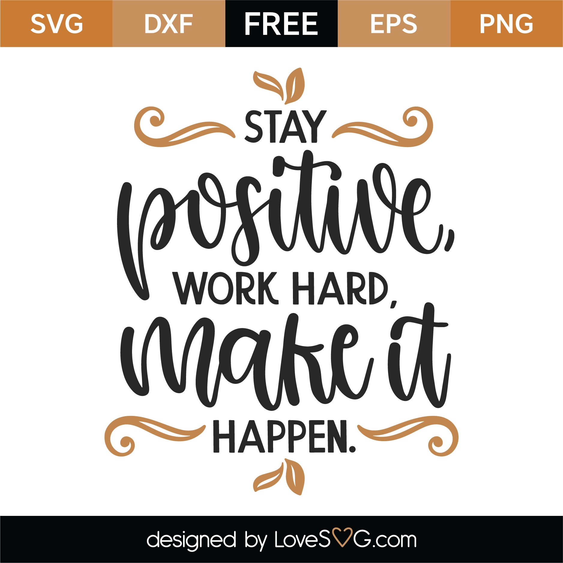 Free Stay Positive Work Hard Make It Happen SVG Cut File #quotesaboutstayingpositive Download Stay Positive Work Hard Make It Happen SVG Cut File and create your personal DIY project with these beautiful quotes or designs. #quotesaboutstayingpositive