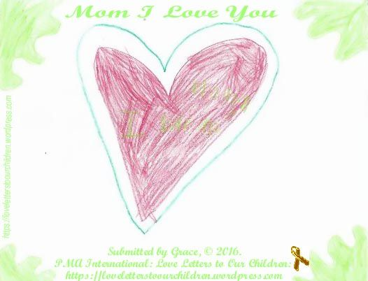 Mom I Love You By Grace ChildS Drawing To Mom  Child