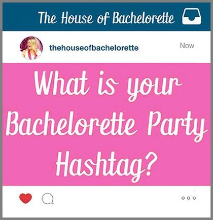 Find Your Perfect Bachelorette Party Hashtag With Our Easy Printable Creator