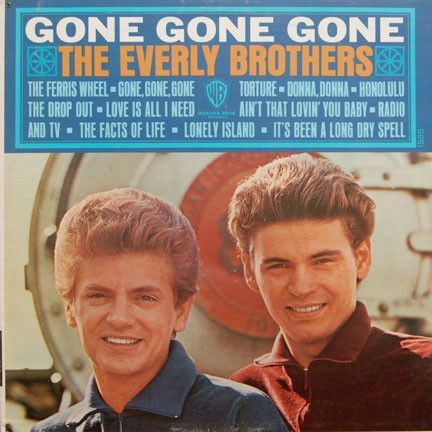 The Everly Brothers* - Gone, Gone, Gone at Discogs