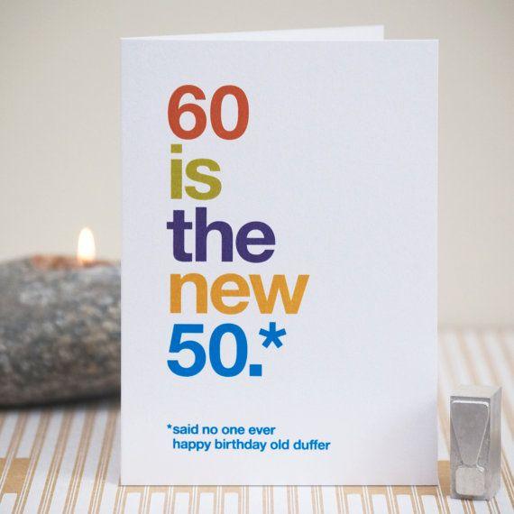 Funny 60th Birthday Card 60 Birthday Witty Birthday Card Etsy Witty Birthday Cards 60th Birthday Cards 50th Birthday Cards