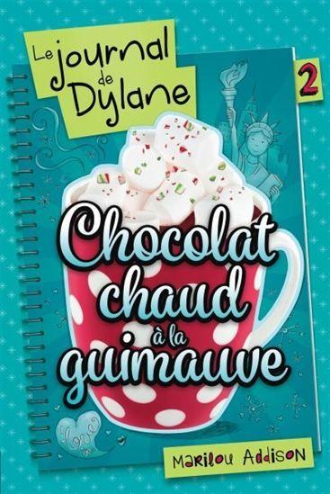 Chocolat Chaud A La Guimauve 02 Marilou Addison Livre