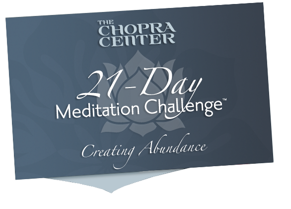 21 Day MC Creating Abundance - Chopra Center Download with Chopra ...
