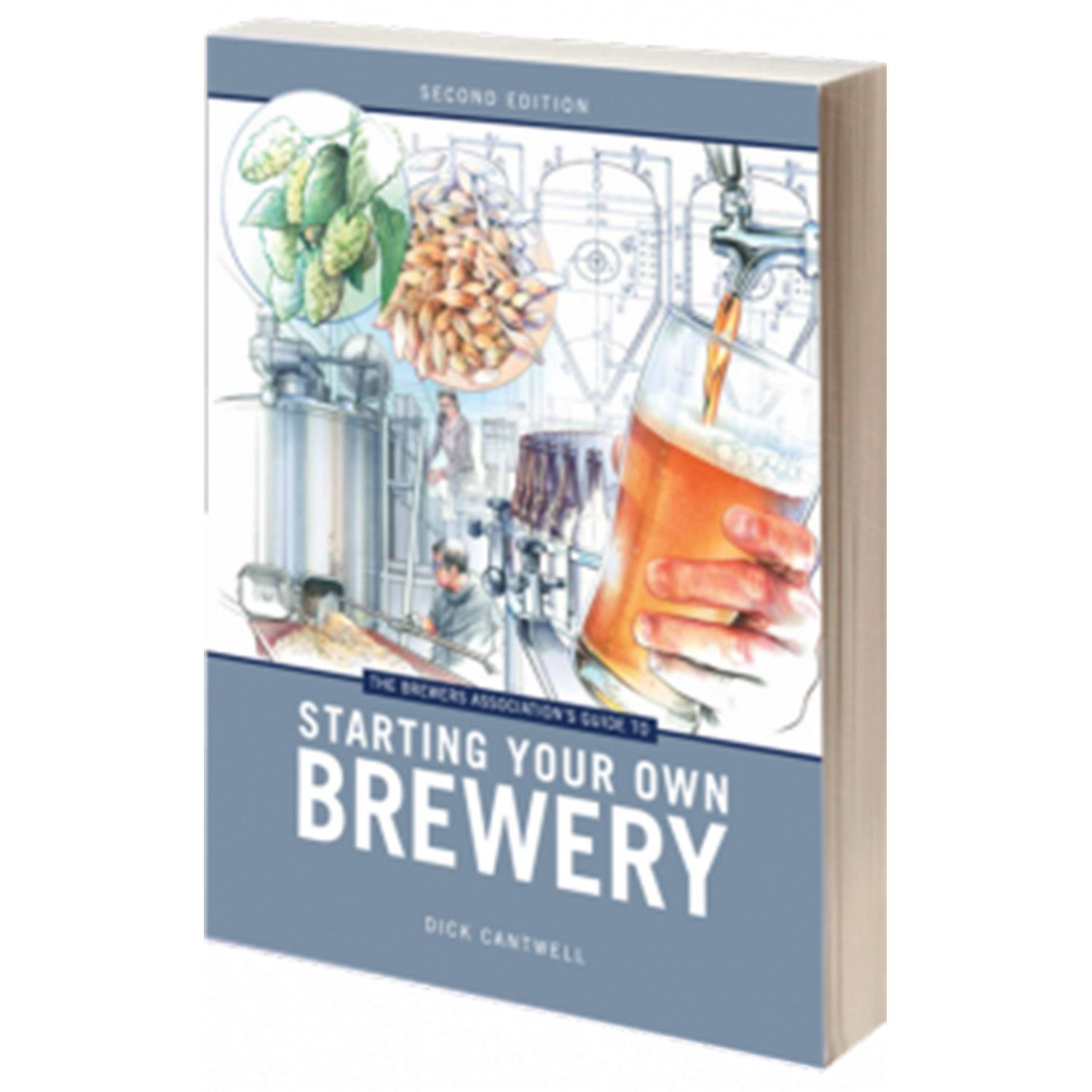 The Brewers Association's Guide to Starting Your Own