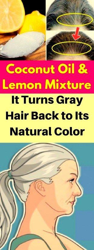Coconut Oil & Lemon Mixture — It Turns Gray Hair Back To Its Natural Color!!!! Coconut Oil & Lemon Mixture — It Turns Gray Hair Back To Its Natural Color!!!!