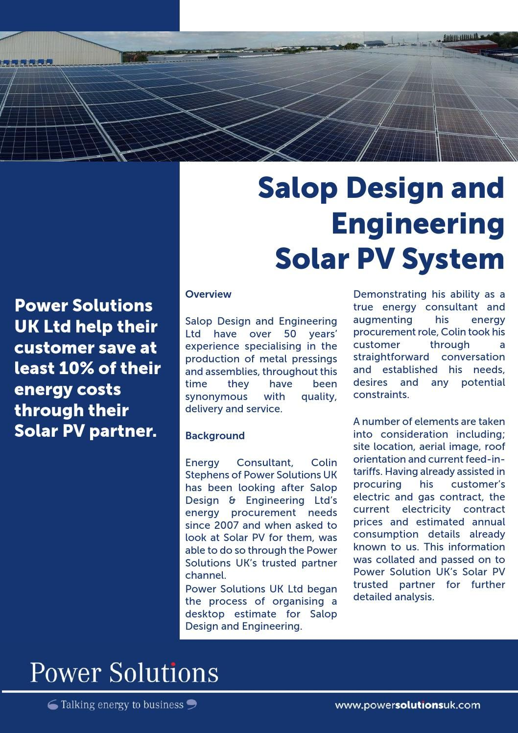 Salop Design And Engineering Case Study Power Solutions Uk Ltd Help Their Customer Save At Least 10 Of Their En Energy Solar Pv Systems Engineering
